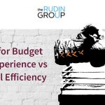 THE BATTLE FOR BUDGET: CLIENT EXPERIENCE VS OPERATIONAL EFFICIENCY